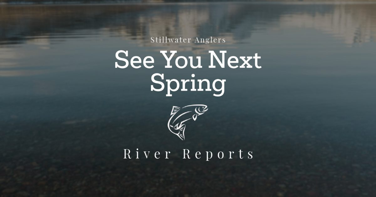 See You next Spring - Montana River Reports